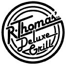 The R. Thomas Deluxe Grill